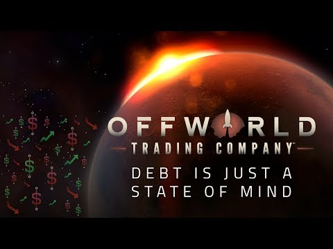 Debt is Just a State of Mind: Ranked FFA: Offworld Trading Company