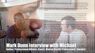 Michael interviews Mark Dunn on #attitude, #education #resilience