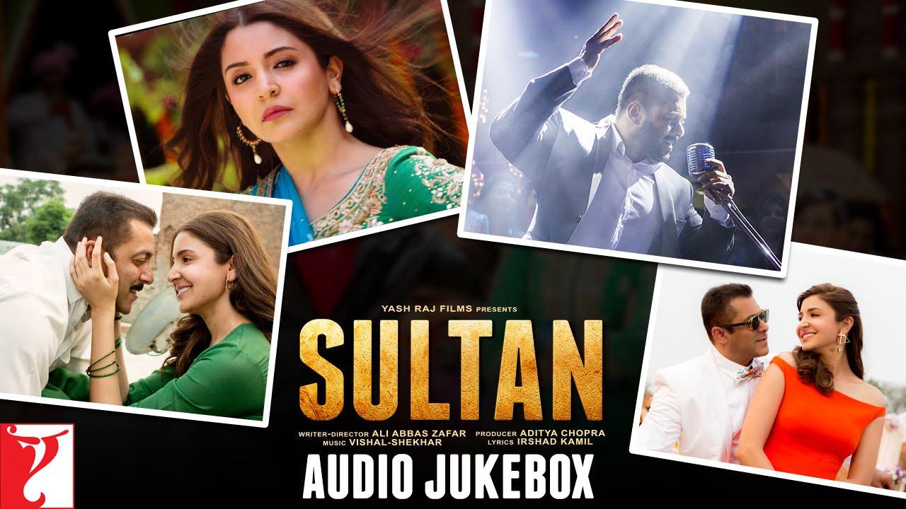 SULTAN Audio Jukebox | Full Songs | Salman Khan | Anushka Sharma | Vishal & Shekhar