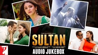 Sultan Audio Jukebox  Full Songs  Salman Khan  Anushka Sharma  Vishal And Shekhar