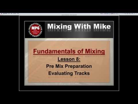 Fundamentals of Mixing Lesson 8: Evaluating Tracks