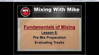 Fundamentals of Mixing Lesson 08: Evaluating Tracks