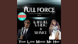 Your Love Makes Me High (Godspirational Love Electric Mix)