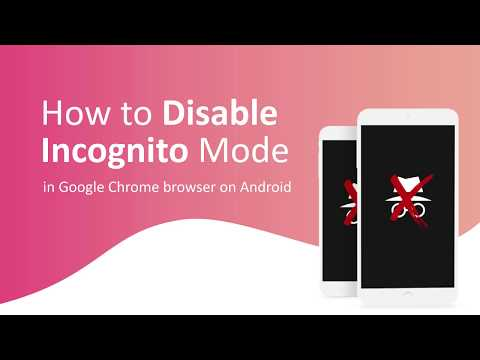 How To Disable Incognito Mode In Chrome On Android