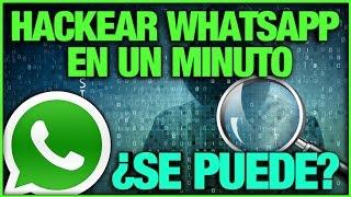 Hackear Whatsapp En Un Minuto ¿Se puede?