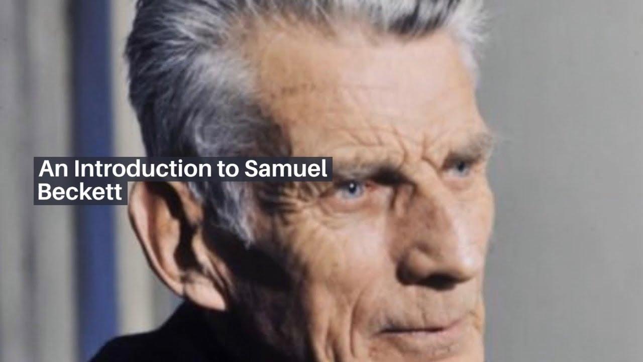 An Introduction to Samuel Beckett