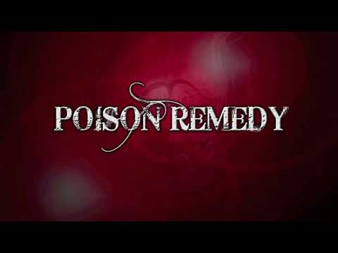 Poison Remedy - Reservations