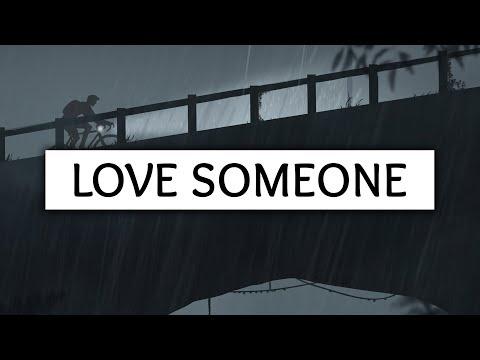 Lukas Graham ‒ Love Someone (Lyrics)