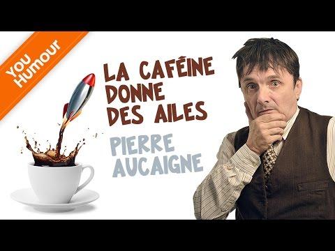 PIERRE AUCAIGNE -  La caféine donne des ailes !