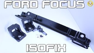 Ford Focus ISOFIX Bracket Installation For Child Seats [MK2 2004 to 2011]