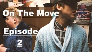 On The Move - Ep. 2
