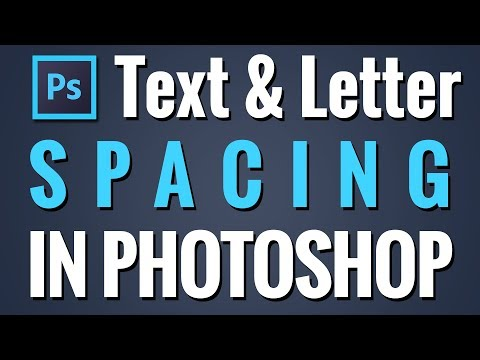 How to Change Text Spacing Letter - Photoshop Tutorial