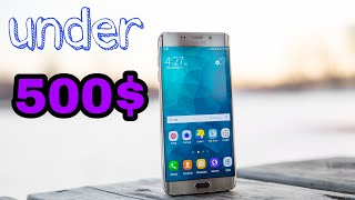 Best 5 Android Phones Under $500