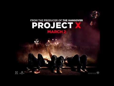 Projekt X Soundtrack 2012 HIT !!!!