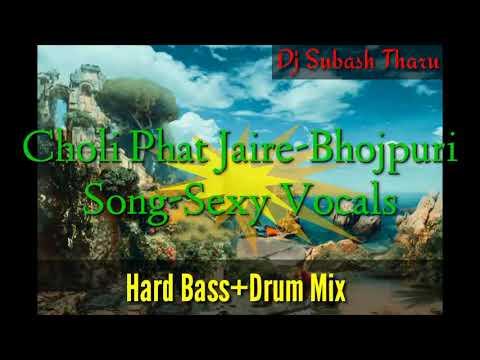 Choli Phat Jai Re-Bhojpuri Mix