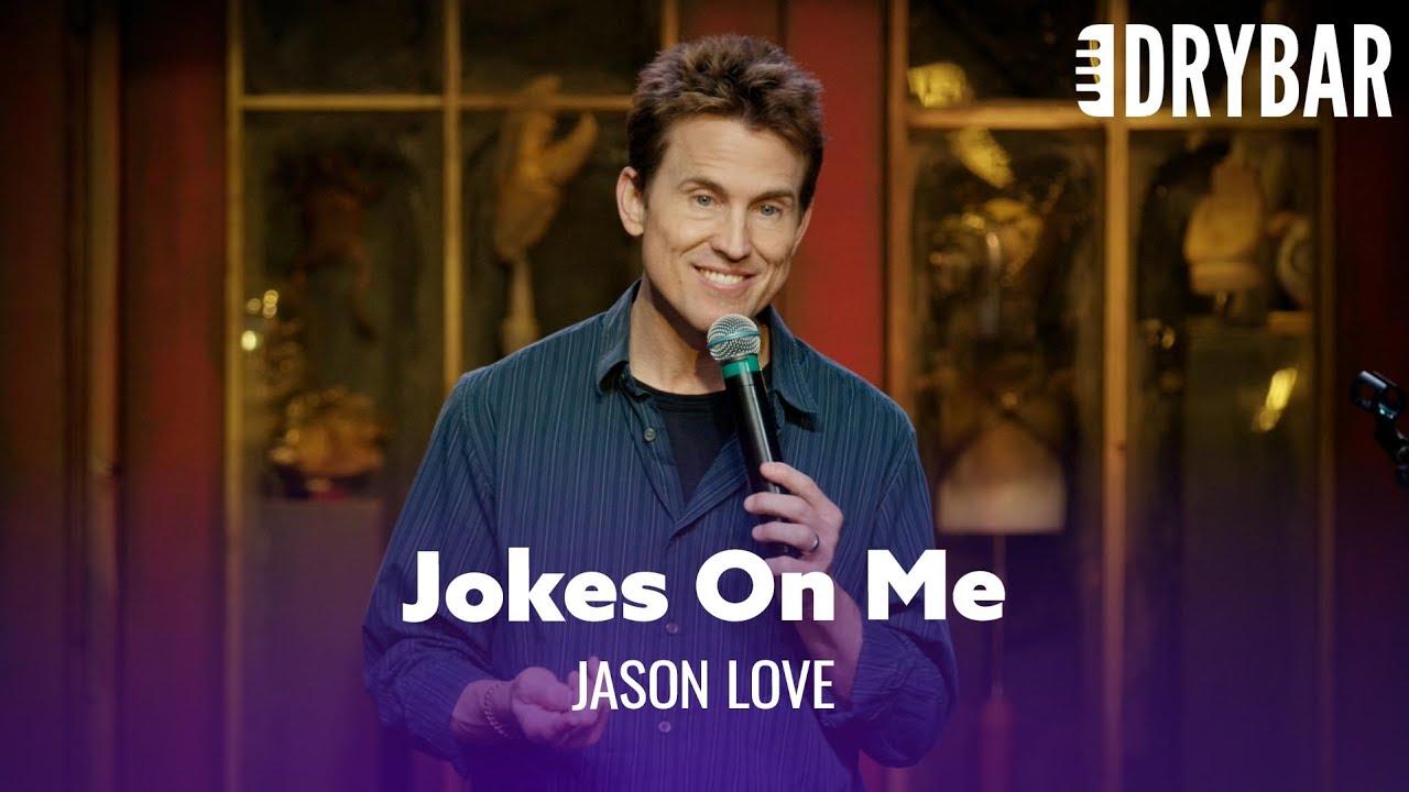 Jokes On Me. Jason Love - Full Special