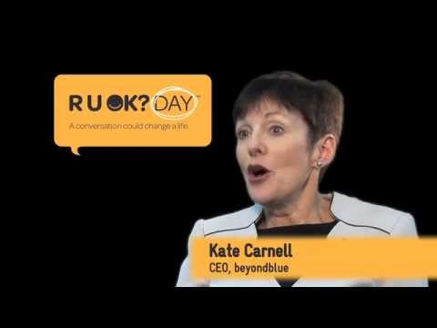 Kate Carnell explains how beyondblue can help identify symptoms of depression and anxiety to R U OK?