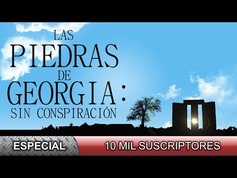 Las Piedras de Georgia: Sin conspiración - Documental independiente