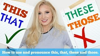 THIS THESE THAT THOSE   How to USE and PRONOUNCE in British English #Spon