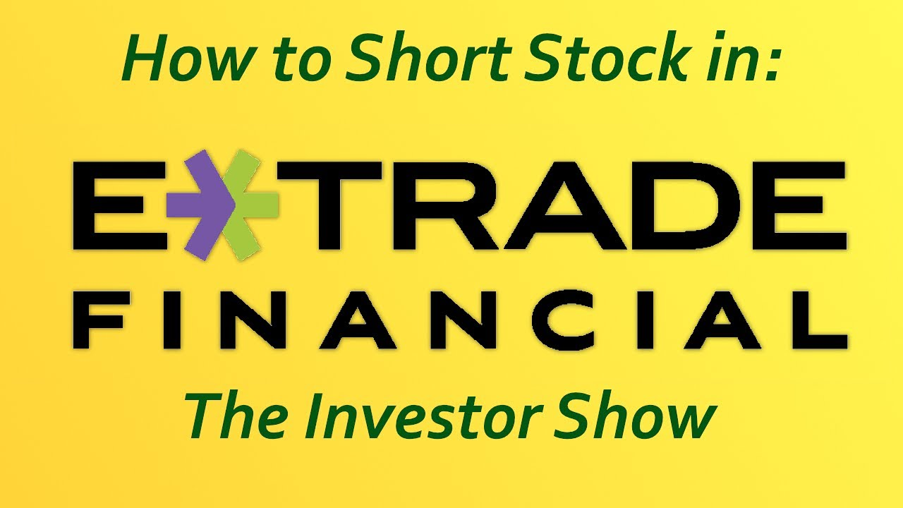 How To Short Sell Stock With Etrade(2 Min)