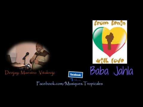 Baba Jahla   Ayé - Benin