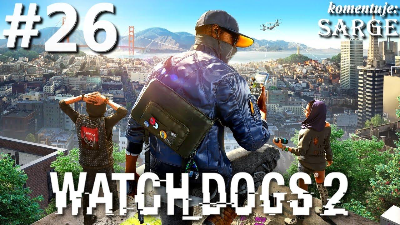 Zagrajmy w Watch Dogs 2 [PS4 Pro] odc. 26 – Hakowanie w kosmosie