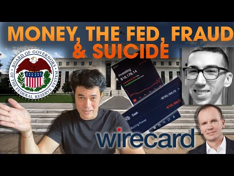 How To Make Money: The Federal Reserve, Wirecard Fraud And Robinhood Suicide