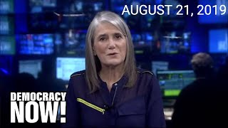 Top U.S. & World Headlines — August 21, 2019