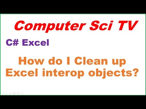 C# Excel Ep.01 : How do I properly Clean up Excel interop objects?
