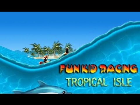 Fun Kid Racing Tropical Isle - Android GamePlay HD
