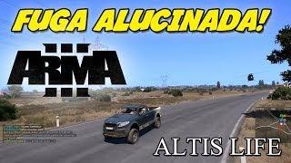 Arma 3 - Altis Life: [Ep 3] - FUGA ALUCINADA!