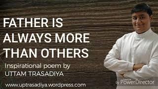 Father | Hindi Motivational Poem  by Uttam trasadiya
