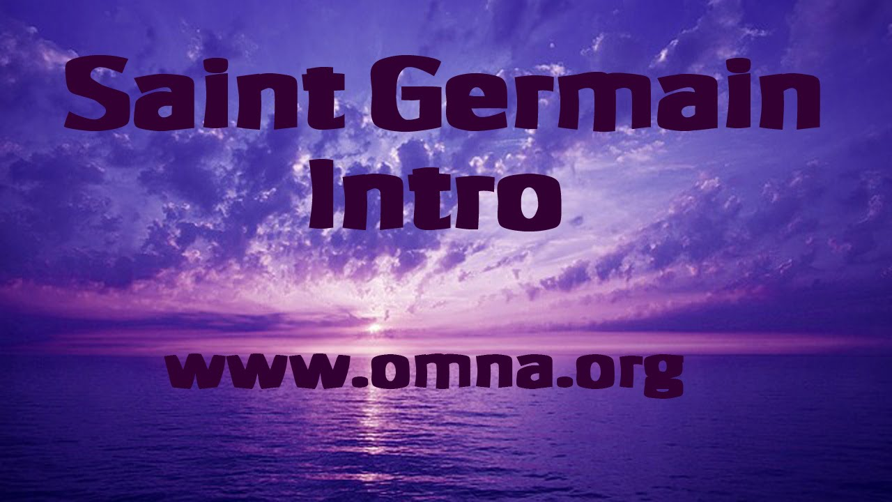 Saint Germain List of Channeled Messages   Sacred School of Om Na
