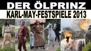 Elspe 2013 | Winnetou und kleiner Indianer | Der Ölprinz | Premiere Karl May Festspiele 22.06.