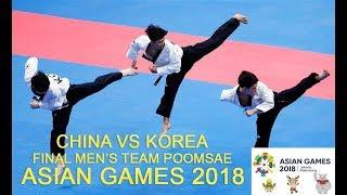 Download Video China vs Korea Final Men's Team Poomsae Freestyle Taekwondo Asian Games 2018 MP3 3GP MP4