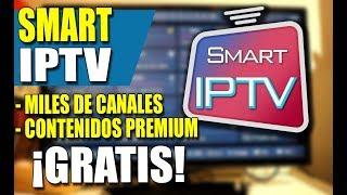 Canales GRATIS en tu SMART TV. Listas IPTV 2018, listas m3u 2018. Canales Premium ESPAÑA