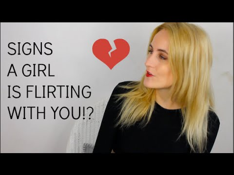 Signs that a girl is flirting with you