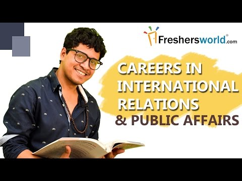CAREERS IN INTERNATIONAL RELATIONS AND PUBLIC AFFAIRS
