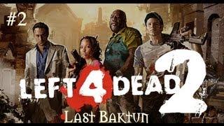 Left 4 Dead 2 - Last Baktun - Bölüm 2 : Zencilerin Dayanışması