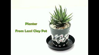 DIY Planter From Lashi Glass || How To Reuse Lashi Pot || Best Out Of Waste