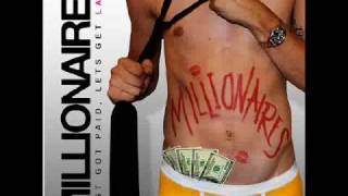 Just Got Paid, Lets Get Laid Remix - Millionaires featuring Chae Hawk