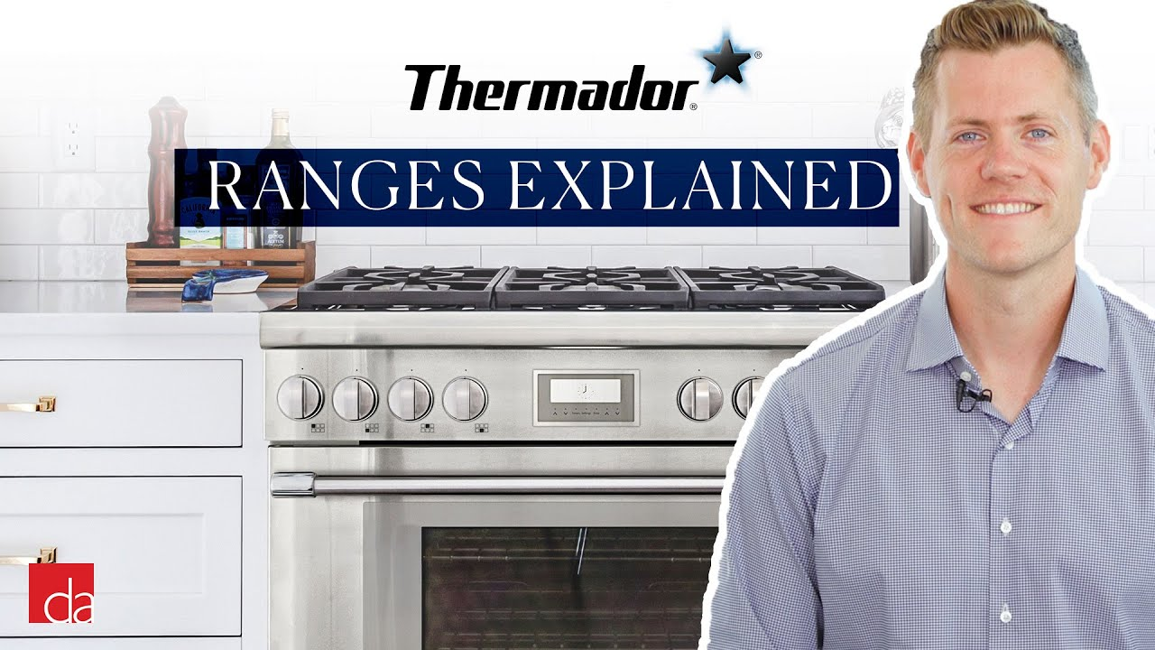 Thermador Range Explained Before You