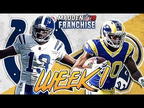 AMAZING FINISH **MUST SEE** Madden 18 Colts Franchise Mode Week 1 vs LA Rams