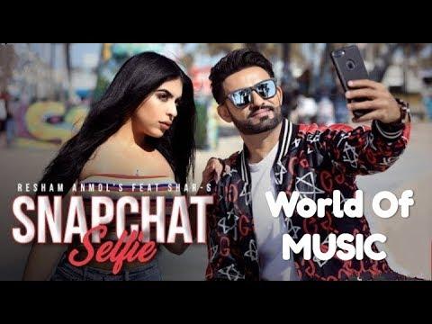 SnapChat Selfie (Full Video) : Resham Anmol Feat. Shar S | Ravi RBS | World Of MUSIC