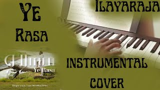 Ye Rasa Instrumental Cover   Piano Cover   Ilayaraja   Yuvan Shankar Raja   Maamanithan   Z MinoR