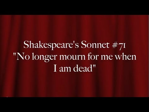 "essay on sonnet 71 by shakespeare Sonnet 71 in ""sonnet 71"" shakespeare uses metaphors, personification, and sensory imagery to tell his mistress to not mourn after his death even if they loved each other so much, indicating she should grant his last wish and move on."