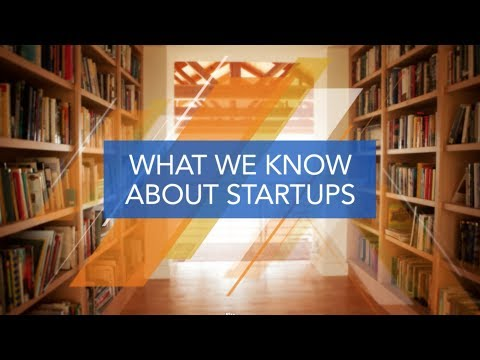 Startups: What We Know About Startups