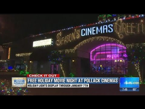 See the lights and spread Holiday cheer with free movies at Pollack Cinemas