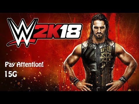 WWE 2K18 - Pay Attention! Achievement Guide