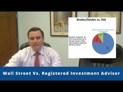 Wall Street Vs. Registered Investment Advisor